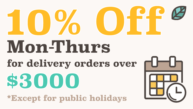 10% off discount for Mon-Thursday Delivery