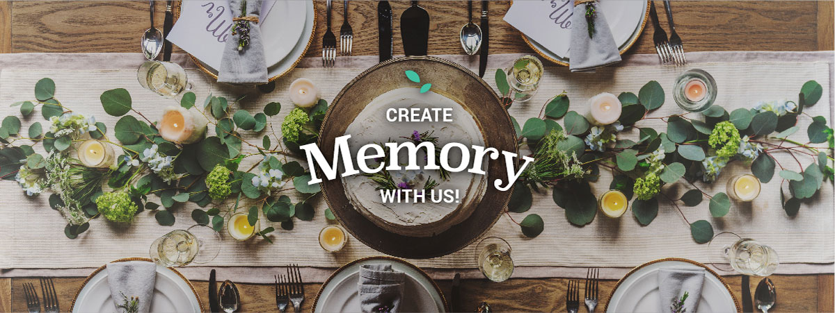 Create Memory with Us!